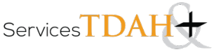 Services TDAH & + : Découvrez nos ressources pour améliorer votre quotidien avec votre TDA/H